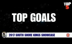 VIDEO: Top Five Goals at the South Shore Kings Showcase Released