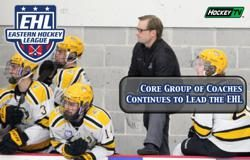 Core Group of Coaches Continues to Lead the EHL