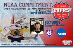Monarchs 16U goalie Chauvette commits to NCAA Division 1 Holy Cross